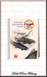 Sportfischer-Brevet & Sana Büchlein Fischerprüfung Schweiz mit Erfolgskontrolle