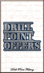Drill Point Fishing Offers unsere Angebote und Services