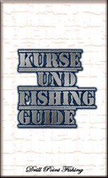 Drill Point Fishing Webshop Unterkategorie Angel-Kurse und Fishing Guide - Guiding