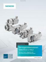 Servogetriebemotoren SIMOTICS S-1FG1 Stirnrad-, Flach-, Kegelrad- und Stirnradschneckengetriebemotoren Katalog D 41 © Siemens AG 2020, Alle Rechte vorbehalten
