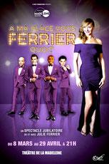 """""""A ma place vous Ferrier quoi"""" de Julie Ferrier"""