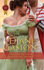 Valiant Soldier Beautiful Enemy by Diane Gaston
