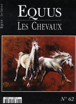 1/4 Equus - Les Chevaux n°62 –  Août / Sept./ Oct. 2005