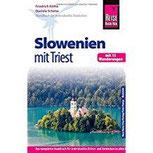 Reise Know-How Slowenien mit Triest - mit 15 Wanderungen - Reiseführer für individuelles Entdecken