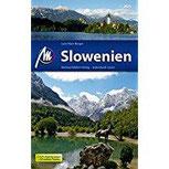 Slowenien Reiseführer Michael Müller Verlag Individuell reisen mit vielen praktischen Tipps.