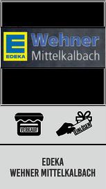 Edeka Wehner Mittelkalbach - Verkaufsstelle und Einlösestelle Südwest-Guschein Regionalforum Fulda Südwest