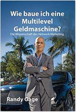 Amazon.de: Randy Gage, Wie baue ich eine Multilevel Geldmaschine?