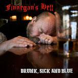 Drunk, Sick and Blue