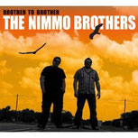 "Aktuelle Scheibe der Nimmo Brothers ""Brother to Brother (2012) Foto: NB, Armadillo Music, Amazon)"