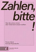 Konrad Pesendorfer, Florian Klenk: Zahlen, bitte! Was Sie schon immer über Österreich wissen wollten  Bild: Falter Verlag