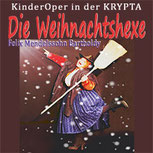 DIE WEIHNACHTSHEXE - Felix Mendelssohn Bartholdy  in der Krypta