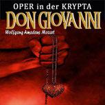DON GIOVANNI - Wolfgang Amadeus Mozart  in der Krypta
