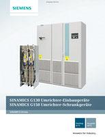 SINAMICS Drives SINAMICS G130 Umrichter-Einbaugeräte SINAMICS G150 Umrichter-Schrankgeräte Katalog D 11 © Siemens AG 2020, Alle Rechte vorbehalten