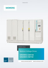 SIEMENS - SINAMICS GM150, SINAMICS SM150 - Medium Voltage Drives - Catalog D 12 - Version 4.3 10/2018 © Siemens AG 2020, All rights reserved
