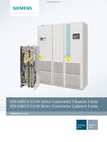 SIEMENS - SINAMICS G130 Drive Converter Chassis Units - SINAMICS G150 Drive Converter Cabinet Units - Catalog D 11 - Edition 2015 © Siemens AG 2020, All rights reserved