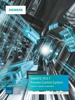 SIEMENS - SIMATIC PCS 7 - Process Control System - Volume 1: System components - Catalog ST PCS 7 - Update March 2018 © Siemens AG 2020, All rights reserved