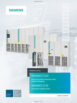 SIEMENS - SINAMICS S120 Chassis Format Converter Units Cabinet Modules - SINAMICS S150 Converter Cabinet Units - Catalog - D 21.3 - Edition 2017 - PDF Update 11/2017 © Siemens AG 2020, All rights reserved