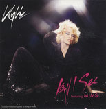 All I See (Kylie Minogue feat. Mims, Single, 11.3.2008)