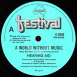A World Without Music (Hearing Aid, OZ Charity Single, 1985)