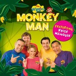 Monkey Man (The Wiggles feat. Kylie Minogue, Charity Single, 5.4.2009)