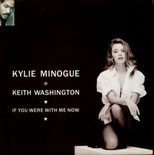 If You Were With Me Now (Kylie Minogue & Keith Washington, Single, 21.10.1991)