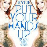 Put Your Hands Up (If You Feel Love) (Single, 29.5.2011)