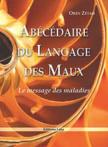 Abécédaire du langage des maux, Pierres de Lumière, tarots, lithothérpie, bien-être, ésotérisme
