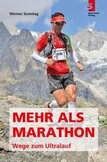 Laufbuch: Mehr als Marathon - Wege zum Ultralauf