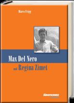Max Del Nero und Regina Zimet