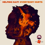 Everybody Hurts (Helping Haiti, Charity Single, 7.2.2010)