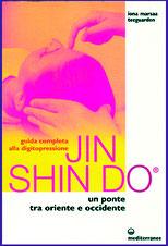 Guida completa Jin Shin Do® Ed. Mediterranee