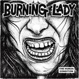BURNING LADY - The human conditon