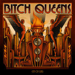 BITCH QUEENS - City of glass