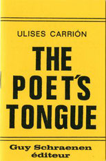 Guy Schraenen éditeur Ulises Carrion The Poet's Tongue