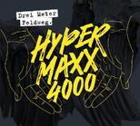 DREI METER FELDWEG - Hyper Maxx 4000