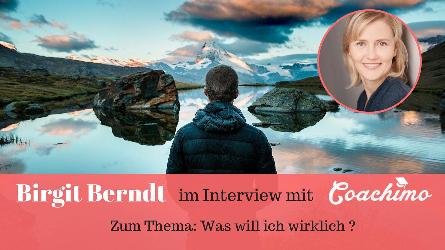 Coachimo Coach Birgit Berndt im Interview zum Thema: Was will ich wirklich?