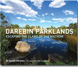 Purchase the parklands history Darebin Parklands: Escaping the Claws of the Machine