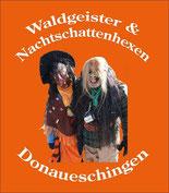 Waldgeister und Nachtschattenhexen Donaueschingen