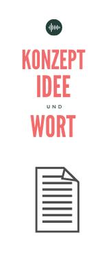 Konzept, Idee und Wort sind in Bezug auf Podcasts sehr wichtig.