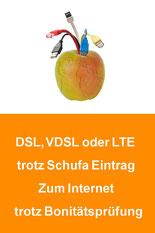 DSL Anschluss trotz Schufa und Bonitätsprüfung