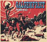 GALGENFRIST - Melodien in Blei