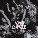 TOMAR CONTROL - Nunca Más Callar