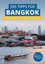 Cover des Buches 555 Tipps für Bangkok von Stefan Diener und Florian Blüm.