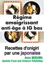Régime amaigrissant anti-âge à IG bas: Recettes d'onigiri par une japonaise