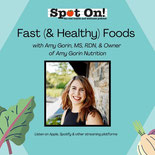 Fast (& Healthy) Foods, Episode 47