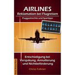 Foto Buchcover AIRLINES - Reklamation bei Flugreisen © Chriss Falkner