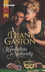 A Reputation for Notoriety by Diane Gaston