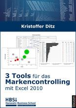 3 Tools für das Markencontrolling mit Excel 2010 von Kristoffer Ditz