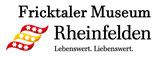 Fricktaler Museum Rheinfelden