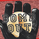 BOMB OUT - Hardcore